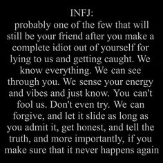 We're forgiving, not stupid. We understand our worth and set healthy boundaries. Infj Traits, Intj And Infj, Infj Mbti, Infj Type, Isfj, Myers Briggs Infj, Myers Briggs Personality Types, Infj Personality, Rarest Personality Type
