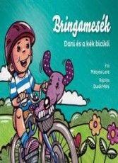 Bringamesék - Dani és a kék bicikli