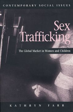 Trafficking And The Global Sex Industry 53