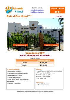Baia d'Oro Hotel - Licata (Ag) #Capodanno 2017 Per info e preventivi tel 0921428602 Email: info@demirviaggi.com Web: www.demirviaggi.com #Sicilia #Viaggi #LastMinute #Offerte