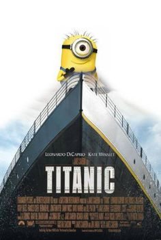 Everything's happy with a minion. Even the titanic! Amor Minions, Cute Minions, Minions Despicable Me, Minions Quotes, Minions 2014, Minions Images, Titanic, Minion Rock, Minion Mayhem
