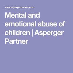 Mental and emotional abuse of children | Asperger Partner