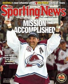Ray Bourque Sporting News Cover: Mission Accomplished Ray Bourque, Sports Magazine Covers, Hockey World, Nhl Logos, Maximum Effort, Tyler Seguin, Mission Accomplished, Boston Sports, Colorado Avalanche