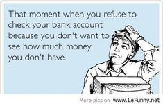 Your bank account / Funny Pictures / Funny Quotes / Funny Jokes – Photos, Images, Pics on imgfave