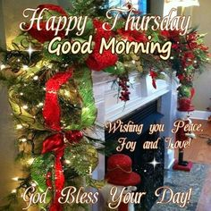 Happy Thursday Good Morning Christmas Blessings thursday thursday quotes good morning quotes happy thursday good morning thursday happy thursday quote christmas good morning quotes christmas thursday quotes
