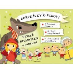 Oldřich Růžička Rozprávky o vlkovi - Detské divadielko s bábkami ALBATROS