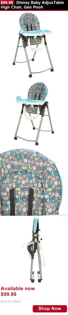 Baby High Chairs: Disney Baby Adjustable High Chair, Geo Pooh BUY IT NOW ONLY: $99.99