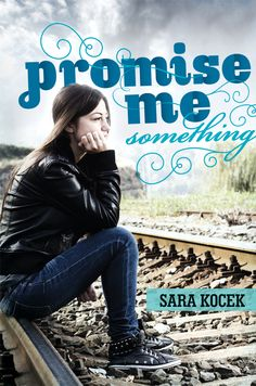 Promise Me Something by Sara Kocek. Published by Albert Whitman and Company, Fall 2013.