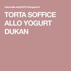TORTA SOFFICE ALLO YOGURT DUKAN