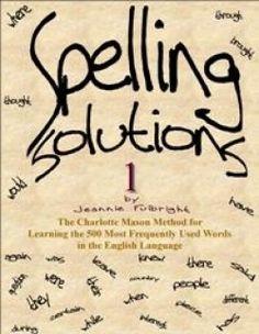 Spelling Solutions:  Charlotte Mason Spelling program for Middle & High School Levels- Free