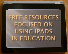 Free iPads in Education Resources Graphic