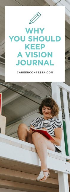 It's good to get to know yourself better. It may sound a little new-agey to the cynics out there, but trust us: a vision journal can help you a whole lot in life and in choosing a career. Think of it as a creative hobby that, over time, is going to slowly reveal your goals and aspirations-conscious or not.