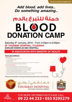 Blood Donation Camp at Thumbay Hospital, Fujairah on Saturday 9th January, 2015 from 4:00 Pm to 8:00 PM