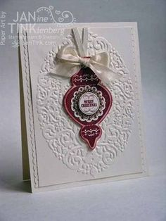 ". created by Jan Tink  **** SU 'Ornament Keepsakes"" images, ""Holiday Ornaments"" Framelit Dies & the ""Holiday Frame"" Textured Impressions Embossing Folder, 2012 Holiday Mini."