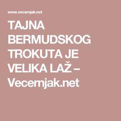 TAJNA BERMUDSKOG TROKUTA JE VELIKA LAŽ – Vecernjak.net
