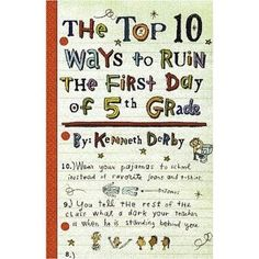 Two Sisters Teach: 5th Grade Read Alouds Top Ten Ways to Ruin The First Day of Grade 5