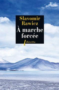 A marche forcée : A pied, du Cercle Polaire à l'Himalaya 1941-1942 de Slavomir Rawicz http://www.amazon.fr/dp/2752905599/ref=cm_sw_r_pi_dp_ACgIvb0HG7T97