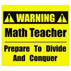 WARNING: Math Teacher Poster