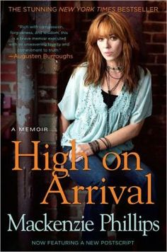 High On Arrival: A Memoir. Fast and easy. It was a great one day at the rainy coast read. Read with grains of salt?