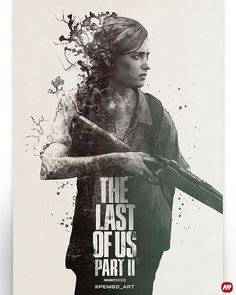 The Last of Us: Part II by Jack Pemberton - Home of the Alternative Movie Poster -AMP- The Lest Of Us, Video Game Art, Video Games, Tattoo Studio, Mundo Dos Games, Game Wallpaper Iphone, Keys Art, Gaming Wallpapers, Just A Game