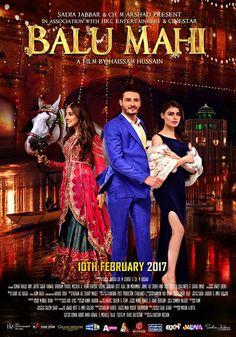 Balu Mahi Pakistani (2017) Urdu Full Movie WEB-DL Pakistani Movies, Pakistani Dramas, Pak Drama, Ayeza Khan, Mahi Mahi, Songs, Film, Health Tips, Movie Posters
