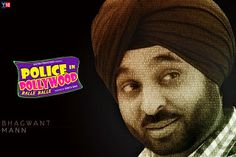 #PoliceinPollywood Upcoming Punjabi Movie #BhagwantMann Releasing 10 October 2014