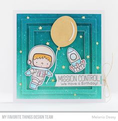 Space Explorer Stamp Set and Die-namics, Single Stitch Line Square Frames Die-namics, Big Birthday Balloons Die-namics, Stars in the Sky Vertical Die-namics, Tag Builder Blueprints 5 Die-namics - Melania Deasy  #mftstamps