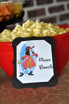 Pirate Bootie for Peter Pan party....food labels
