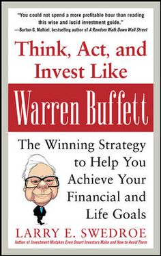 For week 31 Dec - 4 Jan | Think, Act, and Invest Like Warren Buffett: The Winning Strategy to Help You Achieve Your Financial and Life Goals by Larry Swedroe