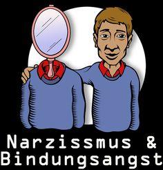 Narzissmus & Bindungsangst