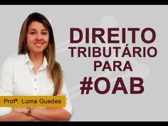 Impostos Federais - Direito Tributário para OAB - Profª Luma Guedes