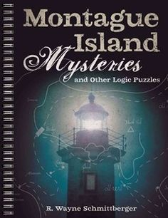 Buy Montague Island Mysteries and Other Logic Puzzles by R Wayne Schmittberger at Mighty Ape NZ. Solve logic puzzles AND play sleuth at the same time! This thoroughly unique book-written by the former editor of Games magazine-offers the immersive . Logic Book, Good Books, Books To Read, Sterling Publishing, Murder Mystery Games, Love And Logic, Logic Puzzles, Puzzle Books, Brain Teasers