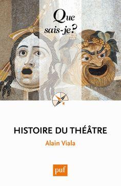 Histoire du théâtre 4e édition http://catalogues-bu.univ-lemans.fr/flora_umaine/jsp/index_view_direct_anonymous.jsp?PPN=178346098