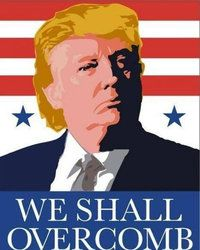 """This is a visual pun, combining two or more symbols, the picture of Donald Trump and the text, to form a new meaning. It is, of course, a play on """"We Shall Overcome,"""" which became popular in the civil rights movement. It takes this saying and gives it new meaning with the context of Trump's terrible hair. I had a hard time finding something about visual puns online, but at least this essay briefly describes visual puns in the first few paragraphs…"""