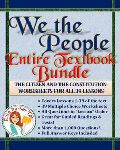 """We the People Tests or Worksheets for the ENTIRE BOOK!! 39 worksheets, one for each lesson, with all questions multiple choice. Over 1000 questions in all, all of them in """"lesson"""" order so you can use them as guided readings in addition to post-reading worksheets or tests! All worksheets coordinate perfectly with BOTH the 2009 and 2016 editions of We the People (high school level textbook). #wethepeople #usconstitution #usgovernment #ushistory #americanhistory #congress #presidency #federalism Student Reading, Guided Reading, Map Worksheets, Reading Worksheets, Judicial Review, Bill Of Rights, Primary Sources, Teaching Materials, Teaching Ideas"""
