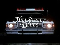 Hill street blues  (1981- 1987)