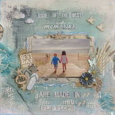 Some of the best memories are made in flip flops - Kaisercraft Sandy Toes collection Beach Scrapbook Layouts, Vacation Scrapbook, Scrapbooking Layouts, Scrapbook Cards, Digital Scrapbooking, Picture Scrapbook, Scrapbook Designs, Mixed Media Scrapbooking, Freebies
