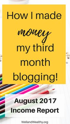 August 2017 Income Report: My Third Month Blogging