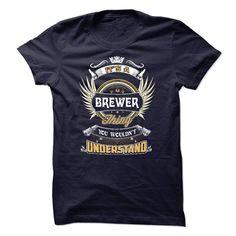 BREWER, BREWER THING, BREWER T-SHIRT, BREWER SHIRT, BREWER HOODIE, BREWER LOVE T-Shirts, Hoodies, Sweaters