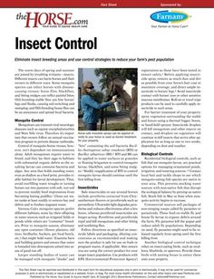Reduce your horse farm's insect populations by eliminating breeding areas and using pest control strategies.