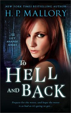 To Hell And Back (The Lily Harper Series Book 3) by H.P. Mallory, http://www.amazon.com/dp/B00OY9LCRI/ref=cm_sw_r_pi_dp_rOiMub0FHGEE6