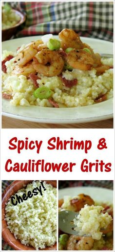 Spicy Shrimp and Cheesy Cauliflower Grits are easy enough for a busy weeknight, tasty enough for company and the perfect recipe for a low-carb, gluten-free diet!