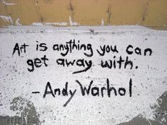 Andy Warhol's quote about art.