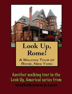 A Walking Tour of Rome, New York (Look Up, America!) by Doug Gelbert. $0.99. Publisher: Cruden Bay Books (January 12, 2011). Author: Doug Gelbert. 22 pages