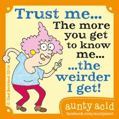 Aunty Acid Comic Strip, April 14, 2016     on GoComics.com