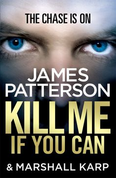 Buy Kill Me if You Can: A windfall could change his life – or end it… by James Patterson and Read this Book on Kobo's Free Apps. Discover Kobo's Vast Collection of Ebooks and Audiobooks Today - Over 4 Million Titles! Best Books To Read, I Love Books, Good Books, My Books, James Patterson, Thriller Books, Fiction Books, Book Lists, Reading Lists