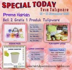 Promo Harian Tulipware 15 - 16 November 2013, Special Today, Happy Kiddie, Fun Happy Little, Large Canister