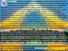 ★MESTRE EL MORYA★MENSAGEM CANALIZADA PARA OS BRASILEIROS★★CANALIZADO Por: Nisete Machado / Em 06/03/16 ★NOTA DA CANALIZADORA : Mestre El Morya é Chohan do 1º Raio Azul a Grande Fraternidade Branca, seus atributos são a Ordem Divina, Força, Vontade e Fé. É o patrono da política e está agindo diretamente deste âmbito, no processo de limpeza para mudança necessária para implantação de uma política justa e igualitária, para atingirmos os padrões de 5ª Dimensão no Planeta.