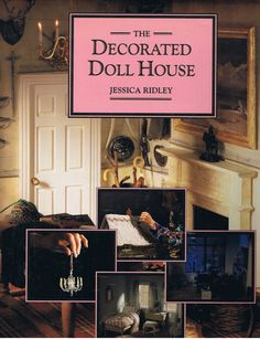 The Decorated Doll House 1990