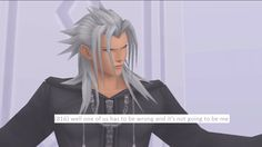 This sums up Xemnas's character completely.